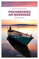 Matthias Moor: Fischerkrieg am Bodensee ★★★★