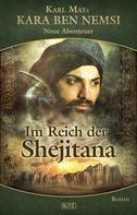 H.W. Stein: Kara Ben Nemsi - Neue Abenteuer 11: Im Reich der Shejitana ★★★★