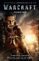 Christie Golden: Warcraft - Die Vorgeschichte ★★★★★