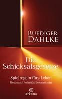 Ruediger Dahlke: Die Schicksalsgesetze ★★★★
