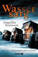 Angelika Svensson: Wassersarg ★★★★