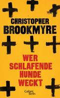 Christopher Brookmyre: Wer schlafende Hunde weckt ★★★★