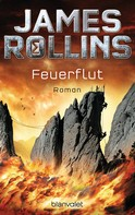 James Rollins: Feuerflut ★★★★