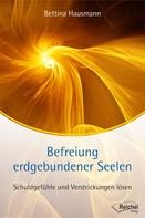 Bettina Hausmann: Befreiung erdgebundener Seelen ★★★★