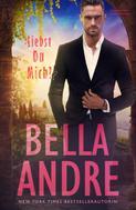 Bella Andre: Liebst Du Mich? (Leidenschaft in Kalifornien) ★★★★★
