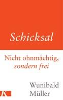 Wunibald Müller: Schicksal