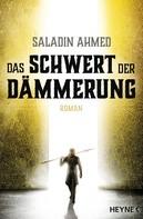 Saladin Ahmed: Das Schwert der Dämmerung ★★★★