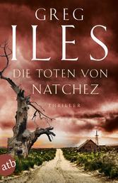 Die Toten von Natchez - Thriller
