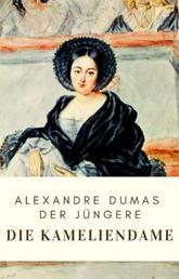 Dumas: Die Kameliendame