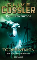 Clive Cussler: Das Todeswrack ★★★★