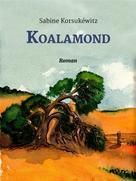 Sabine Korsukéwitz: Koalamond ★★