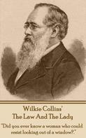 Wilkie Collins: The Lady & The Law