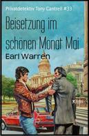Earl Warren: Beisetzung im schönen Monat Mai