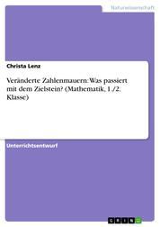 Veränderte Zahlenmauern: Was passiert mit dem Zielstein? (Mathematik, 1./2. Klasse)