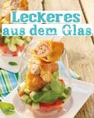 Naumann & Göbel Verlag: Leckeres aus dem Glas ★★★★