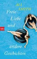 Ali Smith: Freie Liebe und andere Geschichten ★★★