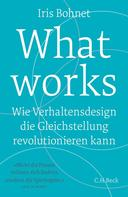 Iris Bohnet: What works ★★★★