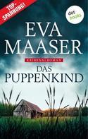 Eva Maaser: Das Puppenkind: Kommissar Rohleffs erster Fall ★★★★