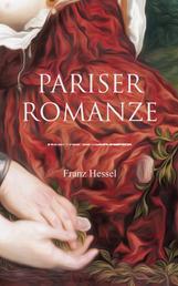 Pariser Romanze - Glücksgeschichte aus unheilvoller Zeit (Historischer Liebesroman)
