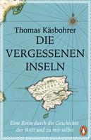Thomas Käsbohrer: Die vergessenen Inseln ★★★★★