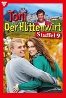 Friederike von Buchner: Toni der Hüttenwirt Staffel 9 – Heimatroman