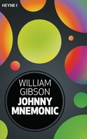 William Gibson: Johnny Mnemonic ★★★★★
