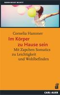 Cornelia Hammer: Im Körper zu Hause sein