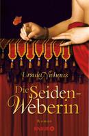 Ursula Niehaus: Die Seidenweberin ★★★★