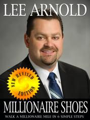 Millionaire Shoes - Walk Like a Millionaire in 6 Simple Steps