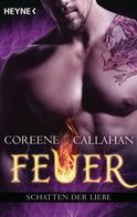 Coreene Callahan: Feuer - Schatten der Liebe ★★★★