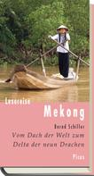 Bernd Schiller: Lesereise Mekong ★★★★★