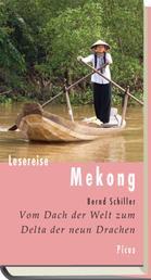 Lesereise Mekong - Vom Dach der Welt zum Delta der neun Drachen