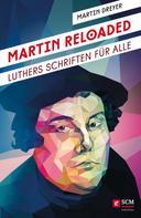 Martin Dreyer: Martin Reloaded