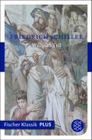 Friedrich Schiller: Wilhelm Tell ★★