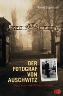 Reiner Engelmann: Der Fotograf von Auschwitz ★★★★