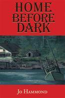 Jo Hammond: Home Before Dark