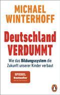 Michael Winterhoff: Deutschland verdummt ★★★★