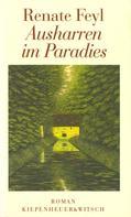Renate Feyl: Ausharren im Paradies ★★★★