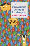 Andrés Barba: La microguerra de todos los tiempos