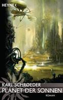 Karl Schroeder: Planet der Sonnen ★★★