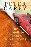 Peter Carey: Das schnellste Rennen ihres Lebens ★★★