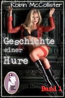 Robin McCollister: Geschichte einer Hure, Band 1 ★★★