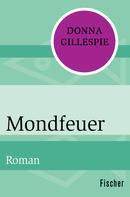 Donna Gillespie: Mondfeuer ★★★★★