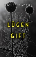 Michelle Adams: Lügengift ★★★★