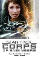 Dayton Ward: Star Trek - Corps of Engineers Sammelband 2: Heimliche Helden ★★★