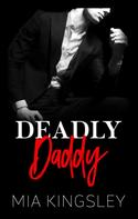 Mia Kingsley: Deadly Daddy ★★★★