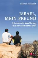 Carmen Matussek: Israel, mein Freund ★★★★★