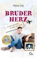 Marian Grau: Bruderherz ★★★★★