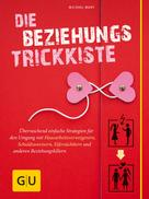 Michael Mary: Die Beziehungs-Trickkiste ★★★★