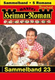 Heimat-Roman Treueband 23 - Sammelband - 5 Romane in einem Band